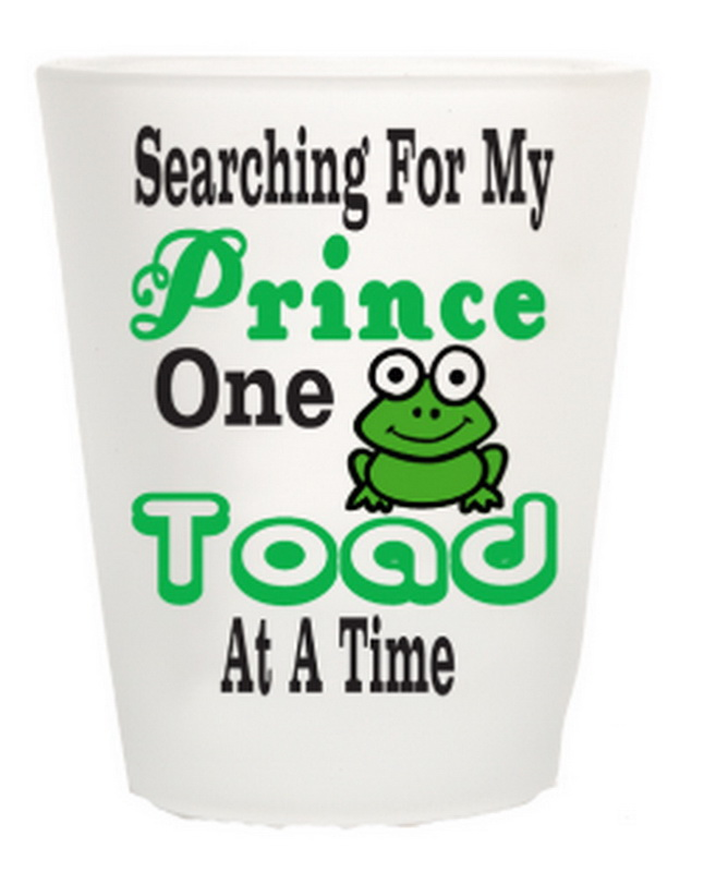 SEARCHING FOR MY PRINCE.. SHOT GLASS 12PC * UOM: * Minimum Order: